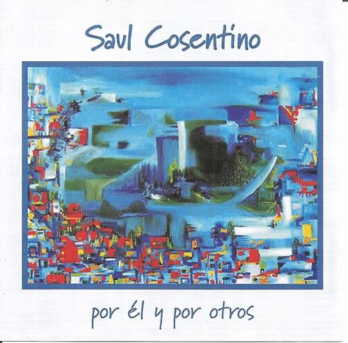 2006  CD Saúl Cosentino por él y por otros, frente